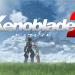 『Xenoblade2(ゼノブレイド2)』超名作RPGがNintendoswitchに登場!その全貌はいかに!?