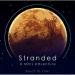『ストランデッド:火星からの脱出』酸素が切れる前に火星から脱出するアクションアドベンチャー!
