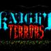 「Knight Terrors」ノンストップ系ホラーアクション