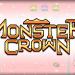 「Monster Crown」ゲームボーイを思い出す懐かしのモンスター育成RPG