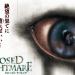 『CLOSED NIGHTMARE(クローズド・ナイトメア)』閉鎖空間を徘徊する実写ホラーアドベンチャーゲーム